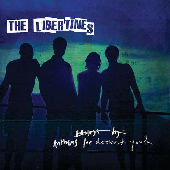Thelibertines Anthems
