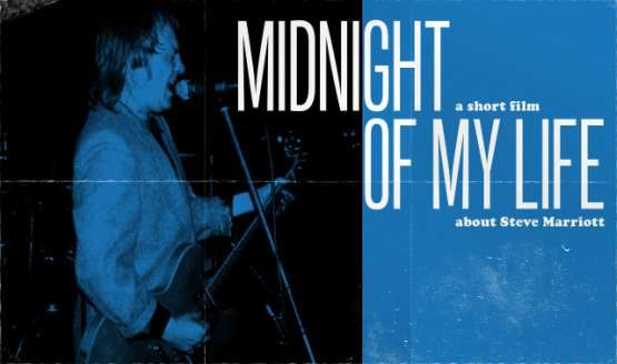 MIDNIGHT OF MY LIFE; the short film on Small Faces lead singer Steve Marriott. Martin freeman was announced...